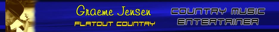 Graeme Jensen Country Music Entertainer.